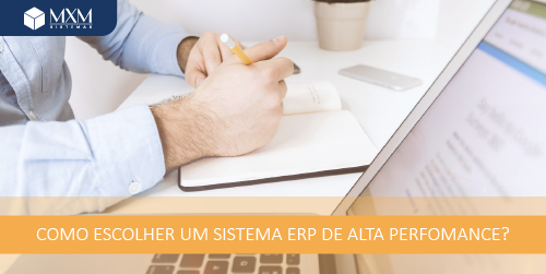 How to choose a high performance ERP system? - Blog MXM