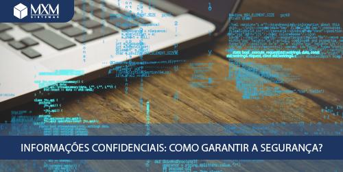 informacoes-confidenciais-como-garantir-a-seguranca-na-empresa-01