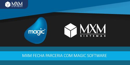 [Portal Magic] MXM Sistemas investe em projetos de integração de sistemas em parceria com a Magic Software