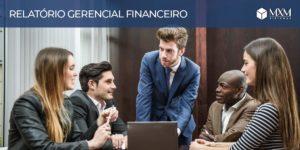 relatorio gerencial financeiro blog mxm 01