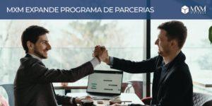 mxm expande programa parceria 01